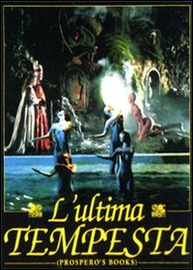 Copertina  L'ultima tempesta [DVD] = Prospero's books