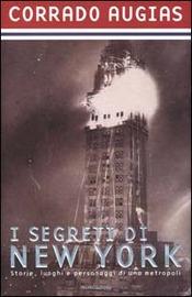 Copertina  I segreti di New York : storie, luoghi e personaggi di una metropoli