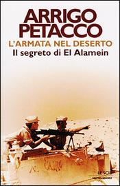 Copertina  L'armata nel deserto : il segreto di El Alamein