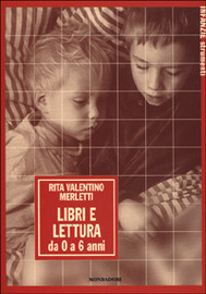 Copertina  Libri e lettura : da 0 a 6 anni