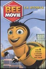Copertina  Bee movie : la storia