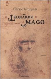 Copertina  Leonardo mago : romanzo