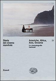 Copertina  Americhe, Africa, Asia, Oceania : le cinematografie nazionali