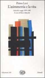 Copertina  L'asimmetria e la vita : articoli e saggi 1955-1987