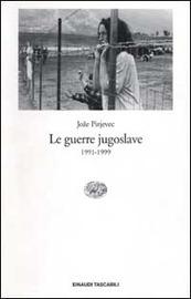 Copertina  Le guerre jugoslave : 1991-1999