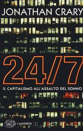 Copertina  24/7 : il capitalismo all'assalto del sonno