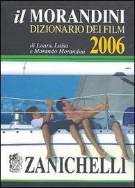 Copertina  Il Morandini 2006 : dizionario dei film