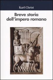 Copertina  Breve storia dell'impero romano