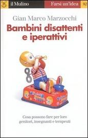 Copertina  Bambini disattenti e iperattivi