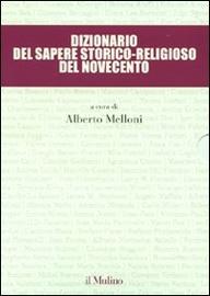Copertina  Dizionario del sapere storico-religioso del Novecento
