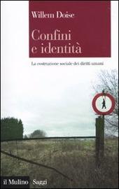 Copertina  Confini e identità : la costruzione sociale dei diritti umani
