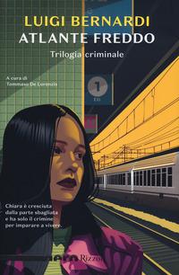 Atlante freddo : trilogia criminale