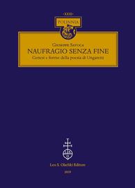 Naufragio senza fine : genesi e forme della poesia di Ungaretti