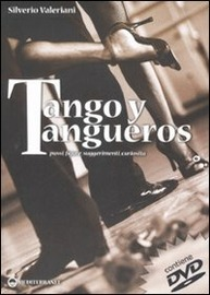 Copertina  Tango y tangueros : passi, figure, suggerimenti, curiosità