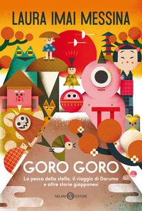Goro Goro : la pesca della stella, il viaggio di Daruma e altre storie giapponesi
