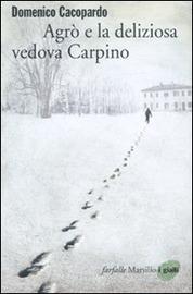 Copertina  Agrò e la deliziosa vedova Carpino