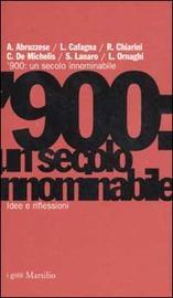 Copertina  '900 : un secolo innominabile