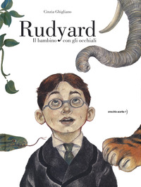 Rudyard : il bambino con gli occhiali