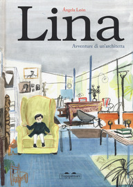 Lina : avventure di un'architetta