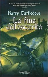 La fine dell'oscurità : romanzo