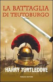 La battaglia di Teutoburgo : romanzo