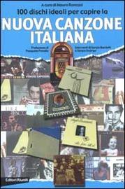 Copertina  100 dischi ideali per capire la nuova canzone italiana