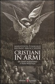 Copertina  Cristiani in armi : da sant'Agostino a Papa Wojtyla