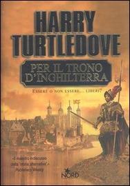 Per il trono d'Inghilterra : romanzo