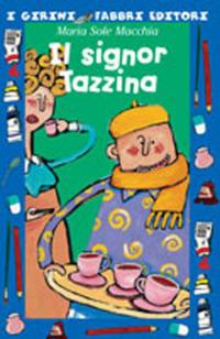 Il signor Tazzina