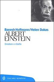 Copertina  Albert Einstein : creatore e ribelle