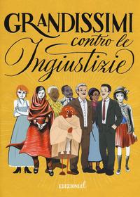 Grandissimi contro le ingiustizie