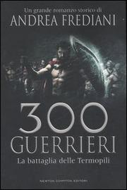 Copertina  300 guerrieri : la battaglia delle Termopili