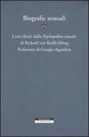 Copertina  Biografie sessuali : i casi clinici dalla Psychopathia sexualis