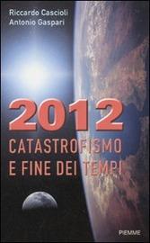 Copertina  2012 : catastrofismo e fine dei tempi