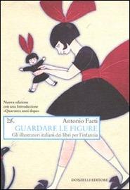 Guardare le figure : gli illustratori italiani dei libri per l'infanzia