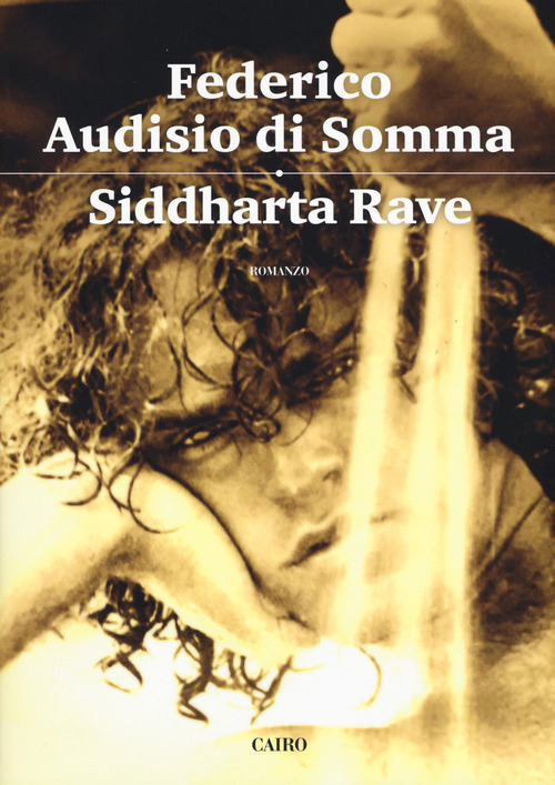 Siddharta rave