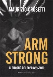 Armstrong : il ritorno del sopravvissuto