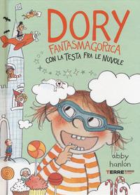 Dory Fantasmagorica : con la testa fra le nuvole