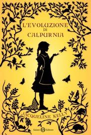 L'evoluzione di Calpurnia : romanzo