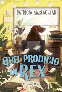 Quel prodigio di Rex