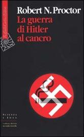 Copertina  La guerra di Hitler al cancro