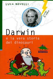 Copertina  Darwin : e la vera storia dei dinosauri