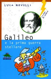 Copertina  Galileo : e la prima guerra stellare
