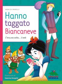 Copertina  Hanno taggato Biancaneve : c'era una volta il... web