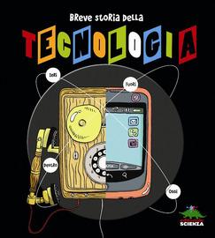 Copertina  Breve storia della tecnologia