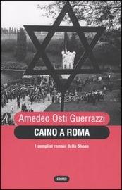 Copertina  Caino a Roma : i complici romani della Shoah