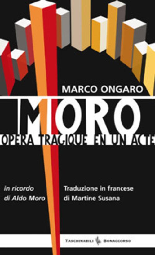 Moro. Opera tragique en un acte