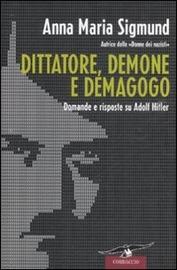 Copertina  Dittatore, demone e demagogo : domande e risposte su Adolf Hitler