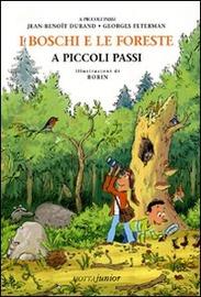 Copertina  I boschi e le foreste a piccoli passi