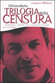 Trilogia della censura : ieri come oggi